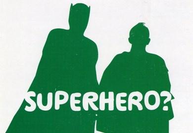 Be a 2012 Superhero! :)