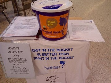 OWT IN THE BUCKET IS BETTER THAN NOWT IN THE BUCKET !