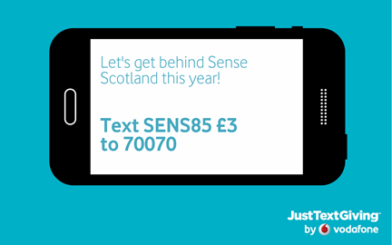 We're now linked up with text donations, so just text SENS85 with your chosen donation (we've suggested £3, but you can choose anything from £1-£50) to 70070