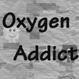 Oxygen Addict