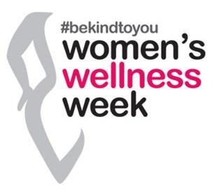 #bekindtoyou Women's Wellness Week