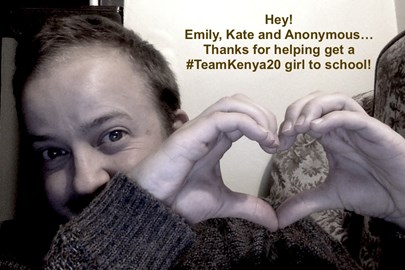 Thanks to Emily, Kate and anonymous! #TeamKenya20