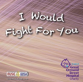 I Would Fight For You - 15 Track Album