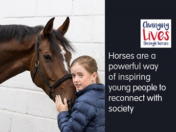 Horses are a powerful way of inspiring young people to reconnect with society.